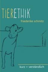 Tierethik kurz und verständlich Buch Cover
