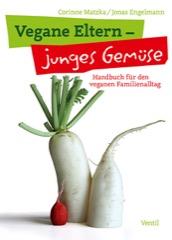 Vegane Eltern, junges Gemüse Buch Cover