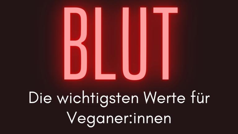 Blutwerte für Veganer Innen Teaser