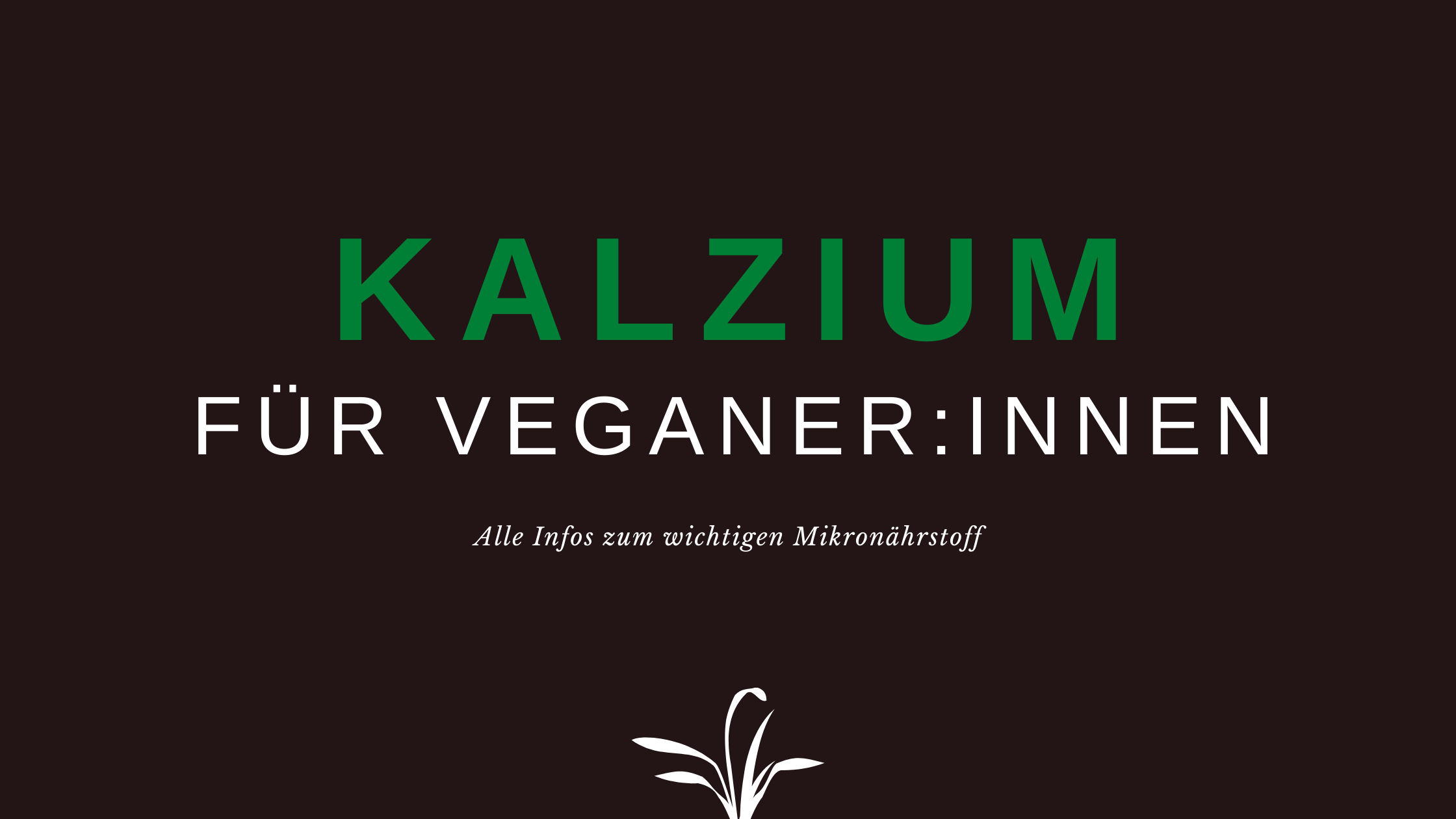 Kalzium vegan